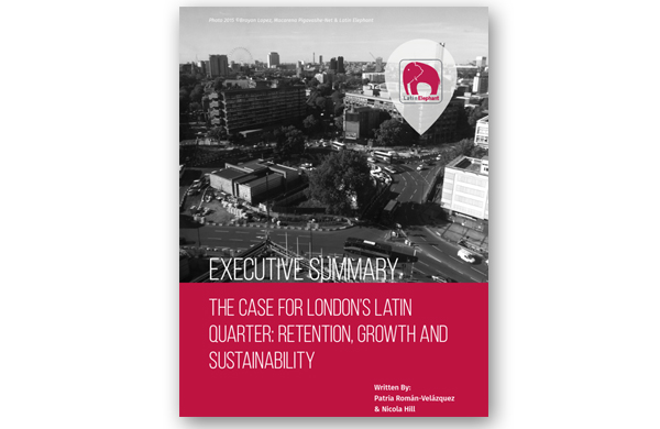 The Case for London's Latin Quarter: Retention, Growth, Sustainability